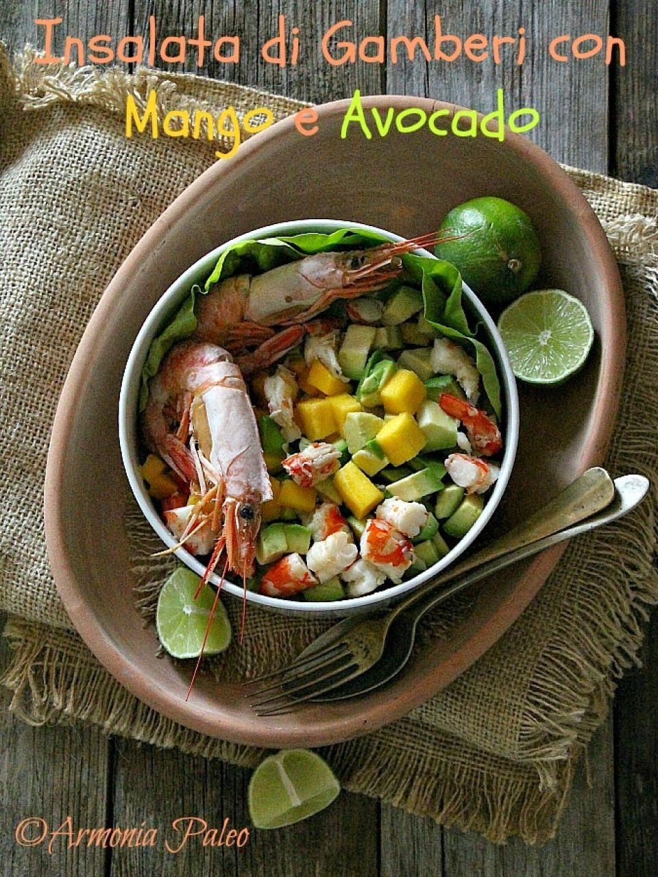 Prawn, Mango and Avocado Salad - Insalata di Gamberi con Mango e Avocado
